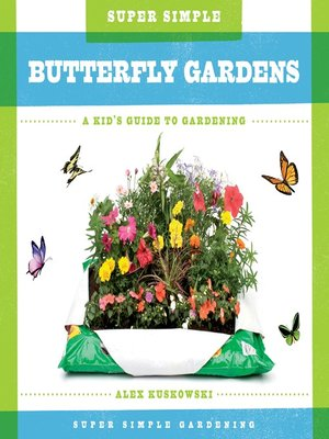 cover image of Super Simple Butterfly Gardens